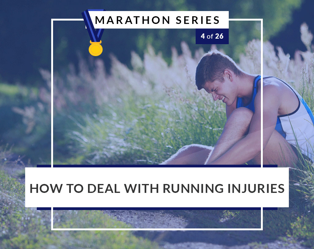 How to deal with running injuries - marathon series 4
