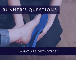 What are Orthotics?