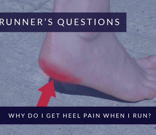 Why Do I Get Heel Pain When I Run?