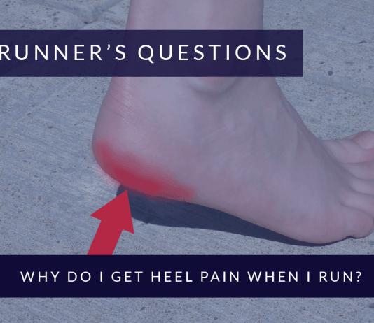 Why Do I Get Heel Pain When I Run?