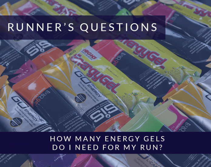 How many energy gels do I need for my run?