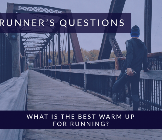 What is the best warm up for running | Runners Questions