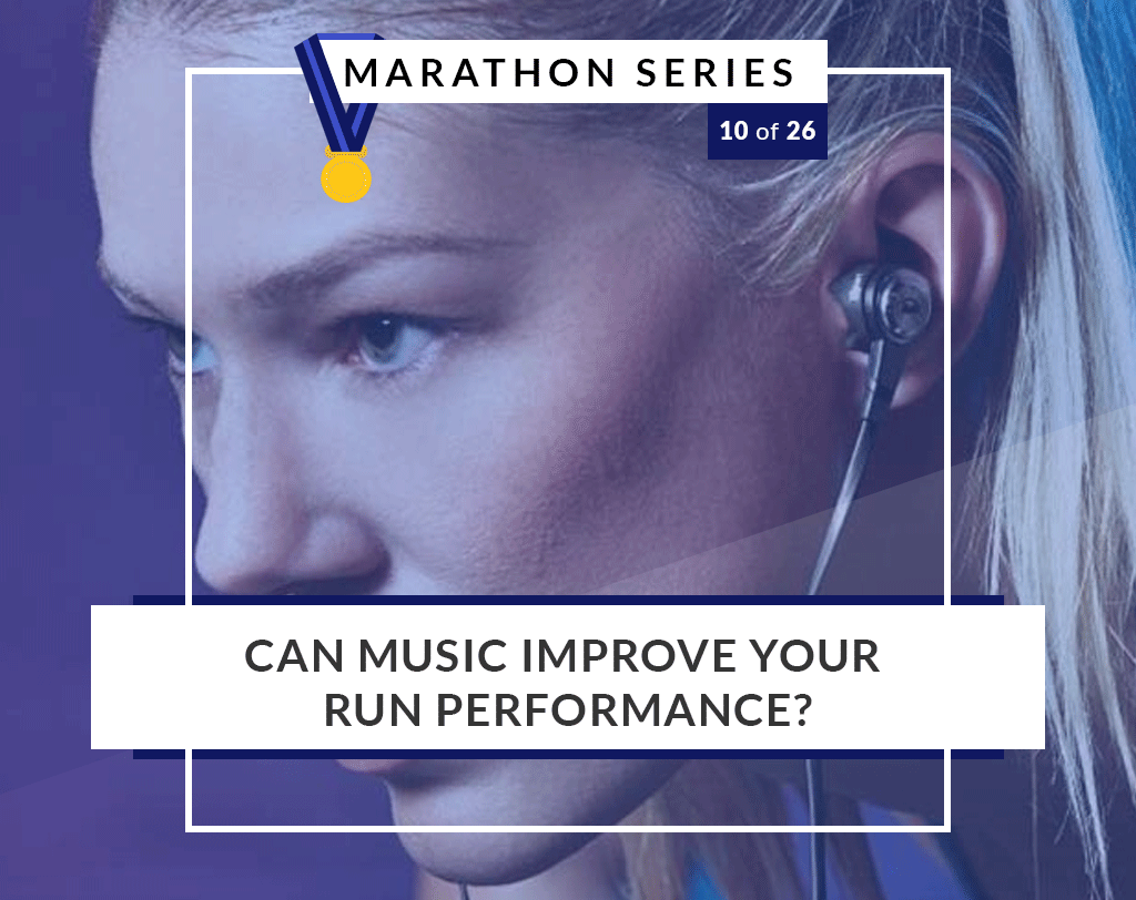 Can music improve your run performance? | 10 of 26 Marathon Series