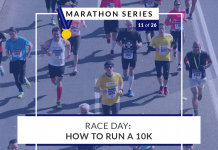 How to run a 10k race | 11 of 26 Marathon Series
