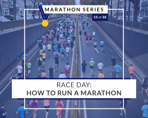 Race Day: How To Run A Marathon