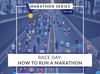 Race Day: How to run a marathon | 13 of 26 Marathon Series