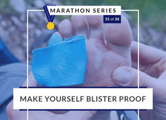 Make yourself blister proof | 15 of 26 Marathon Series