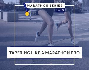 Tapering Like A Marathon Pro