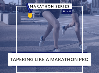 Tapering like a marathon pro   16 of 26 Marathon Series