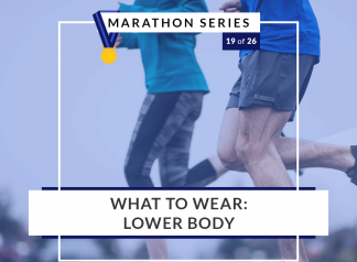 What to wear - lower body | of 26 Marathon Series