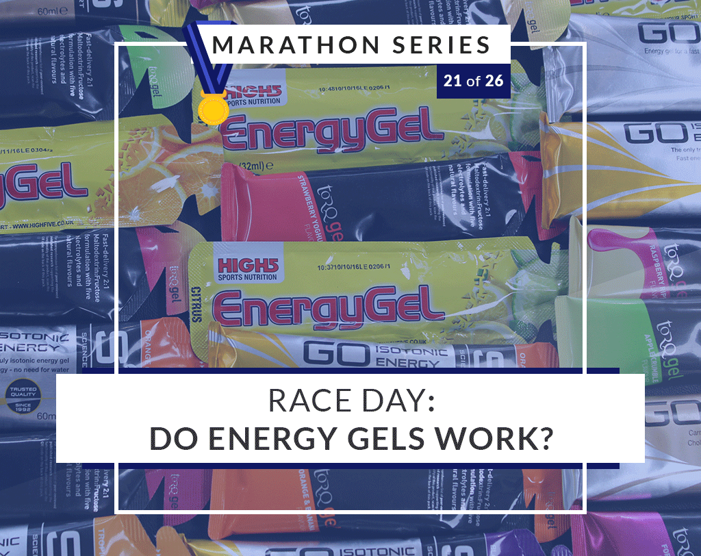 Race Day: Do Energy Gels Work? | 21 of 26 Marathon Series