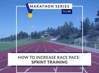 How to increase race pace - sprint training | 5 of 26 Marathon Series