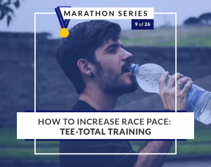 Increase Race Pace With Tee-Total Training