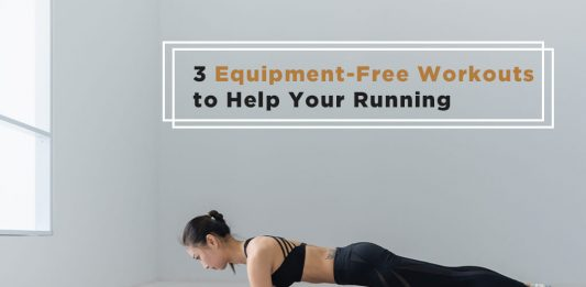 Equipment free workout to help your running